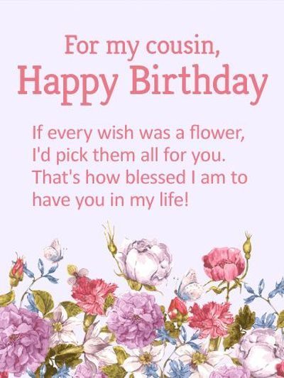 birthday wishes for female cousin | Happy birthday cousin, Happy birthday wishes cards, Happy birthday wishes cousin