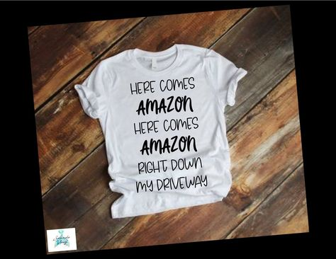 06cb886ac Excited to share this item from my #etsy shop: Here Comes Amazon, Here  Comes Amazon, Right Down My Driveway - Christmas Shirt - Amazon Mom - Cool  Mom Shirt ...