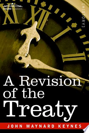 Download A Revision Of The Treaty Pdf Free In 2020 Treaty Of Versailles New Books Revision