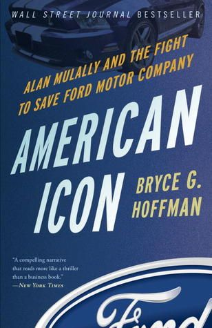 Pdf Download American Icon Alan Mulally And The Fight To Save