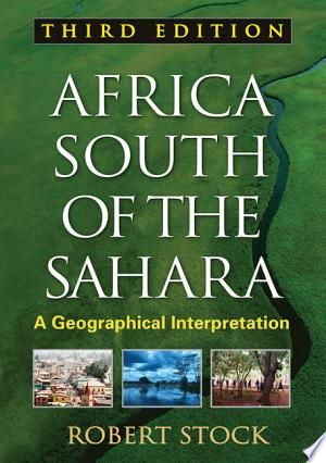 Africa South Of The Sahara Pdf Download Interpretation Political Geography Science Books