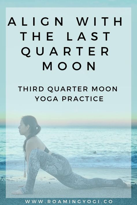 The last quarter moon occurs halfway between a full moon and a fresh new moon. Read about how to align the energy of this lunar phase and join me on the mat for a third quarter moon gentle yoga practice!  #yoga #yogavideo #lastquartermoon #lunaryoga #gentleyoga #yogaforbeginners