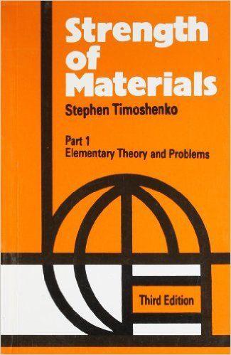 Pdf Strength Of Materials By Timoshenko Free Pdf Books Strength Of Materials Materials Science And Engineering Materials Engineering