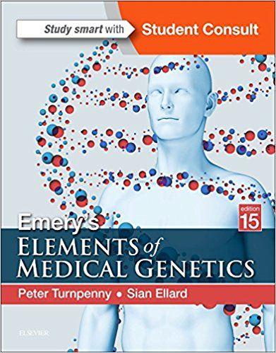 Emery S Elements Of Medical Genetics 15th Edition Skudra Net Genetics Medical Study Smart
