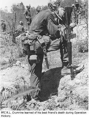 PFC R.L Crumrine learned of his best friend's death during Operation Hickory