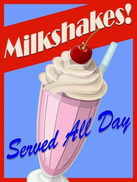Milkshakes Served All Day Metal Sign Milkshake Milkshake Maker Ice Cream Sign
