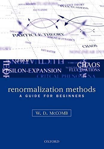 Renormalization Methods: A Guide For Beginners #Methods, #Renormalization, #Beginners, #Guide