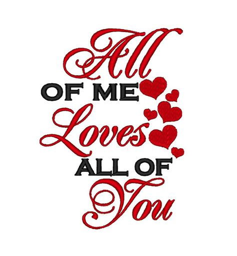 All of me Loves all of You 1  Valentine. Instant by SoKyootDesigns