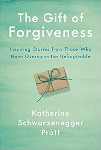 Book Download Pdf The Gift Of Forgiveness By Katherine