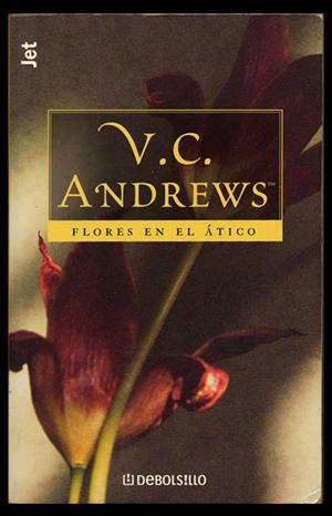 Flores En El Atico Flores En El Atico Libros Portadas De Libros