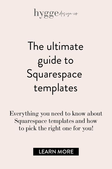 The Ultimate Guide to Squarespace Templates - hyggedesign.co