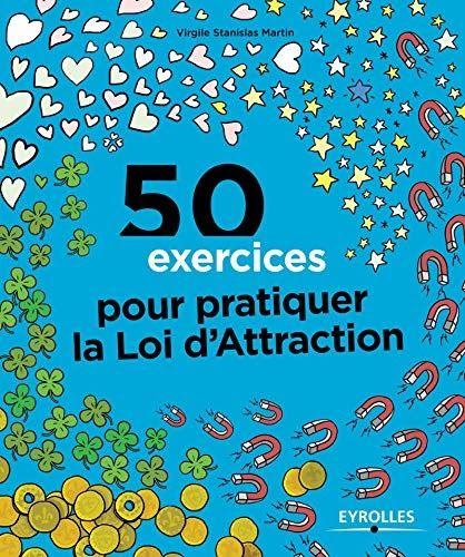 Telecharger 50 Exercices Pour Pratiquer La Loi D Attraction Francais Pdf Telechargement Telecharger Gratuit Pdf Gratuit