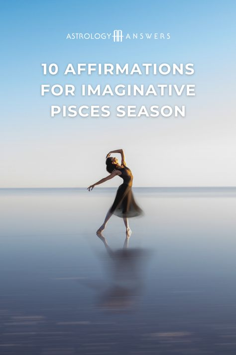 With Neptune-ruled Pisces in the stars, life is about to get a whole lot more fantastical. These 10 affirmations for Pisces season are just what you need to embrace this zodiac season!
