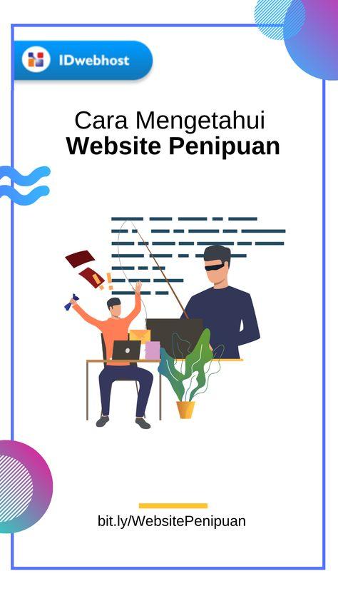 Cara Mengetahui Website Penipuan Idwebhost Website Selancar Pengetahuan