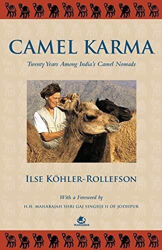 Camel Karma: Twenty Years Among India's Camel Nomads: 1 - Default