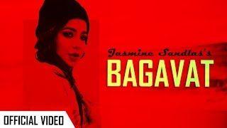 Bagavat Jasmine Sandlas New Punjabi Video Hd