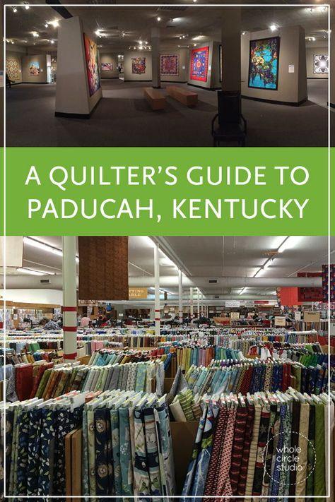 Paducah Fabric Quilts And Fun Paducah Paducah Kentucky National Quilt Museum