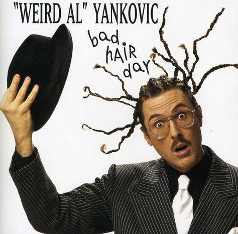 Weird Al Yankovic Everything You Know Is Wrong (They Might Be Giants parody) / Callin' In Sick / Syndicated Inc. (Misery by Soul Asylum parody)] Bad Hair Day [Alternative]
