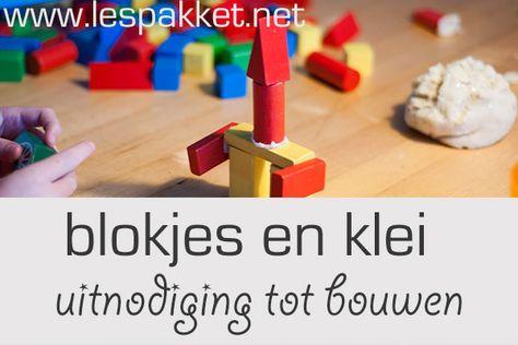 uitnodiging tot bouwen - blokjes en klei - Lespakket