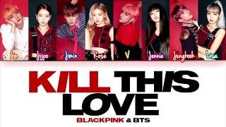 Download BLACKPINK - Kill This Love (Color Coded Lyrics Eng
