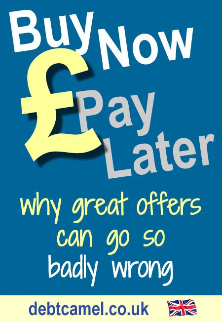 Buy Now Pay Later Why It Often Goes Badly Wrong Buy Now