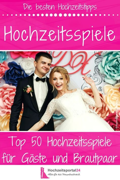 Genial Die Top 50 Der Besten Hochzeitsspiele Mit Denen Ihr