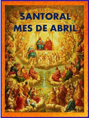 Oraciones Muy Milagrosas Santoral Del Mes De Abril Santoral San Isidoro De Sevilla San Anselmo De Canterbury