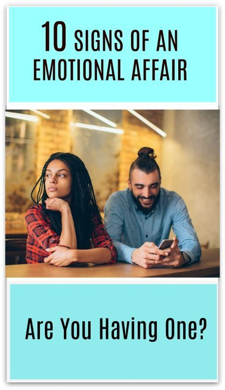 10 Signs You're Having An Emotional Affair   And What Do