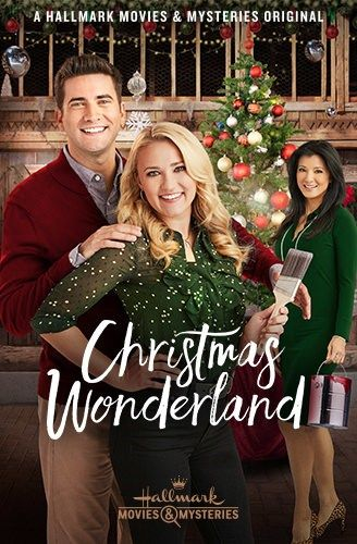Christmas Wonderland New 2018 Hallmark Movies Christmas Movies Christmas Wonderland