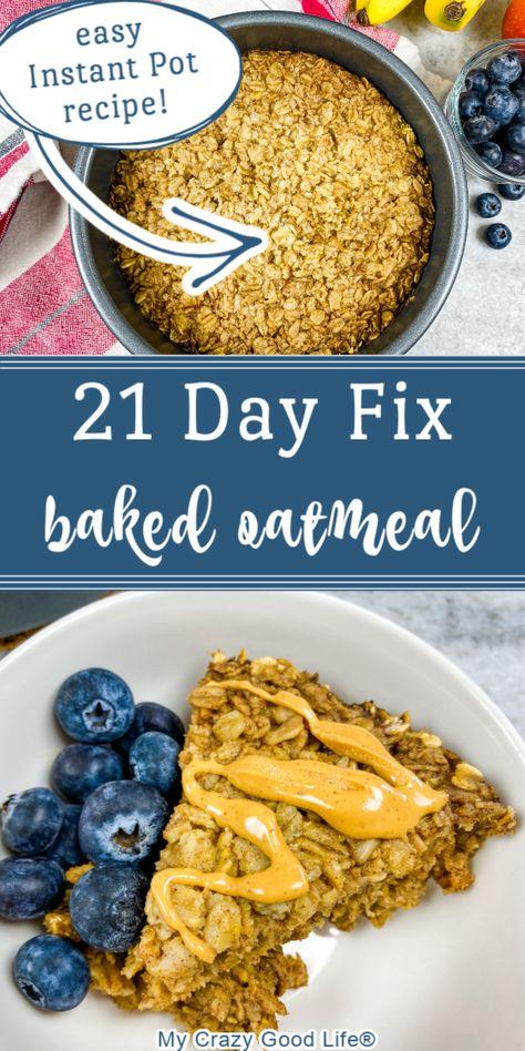 21 Day Fix Breakfast, Breakfast Recipes, Healthy Filling Breakfast, Breakfast Ideas, 21 Day Fix Diet, 21 Day Fix Foods, 21 Day Fix Menu, 21 Day Fix Desserts, Amish Baked Oatmeal