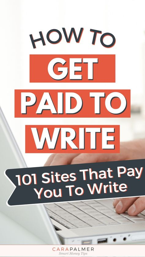 Get Paid To Write Articles At Home: 101 Sites That Pay You To Write