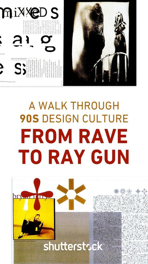 From Raves to Ray Gun: A Walk Through 90s Design Culture