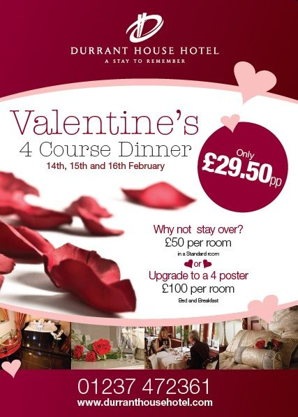 Have you made any plans for Valentines Day yet? Why not treat your loved one to a 4 course meal and a stay at The Durrant House Hotel!