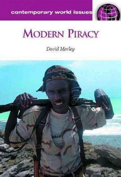 Modern piracy: a reference handbook / David F. Marley (e-book)