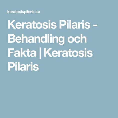 keratosis pilaris behandling