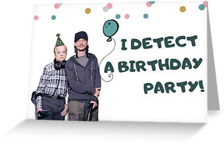 Detectorists Birthday Card Stickers Mugs Banter Puns Gift Present Ideas British Tv Greeting Card By Willow Days Funny Greeting Cards Birthday Cards Birthday Puns