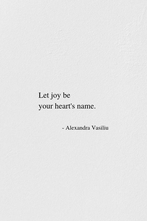 Let Joy Be Your Heart's Name | Alexandra Vasiliu