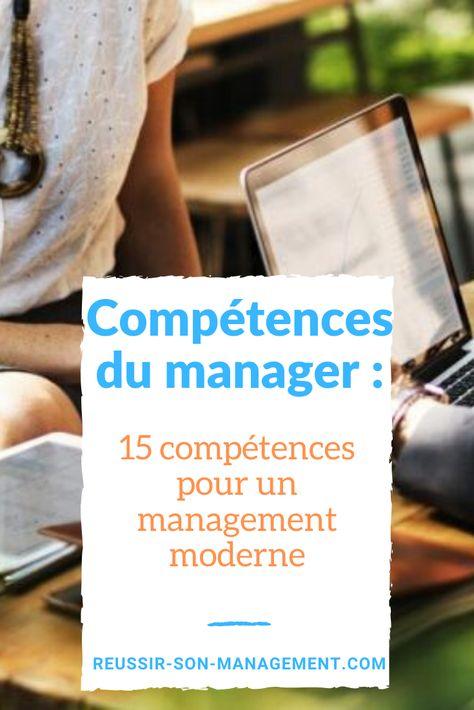 Compétences du manager : 15 leviers pour un management moderne