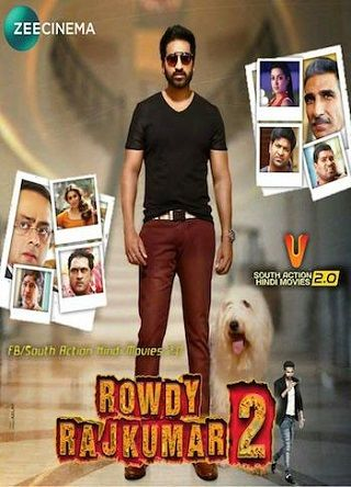 Rowdy Rajkumar 2 2018 Hindi Dubbed 1 1gb Hdtv 720p Movies Online