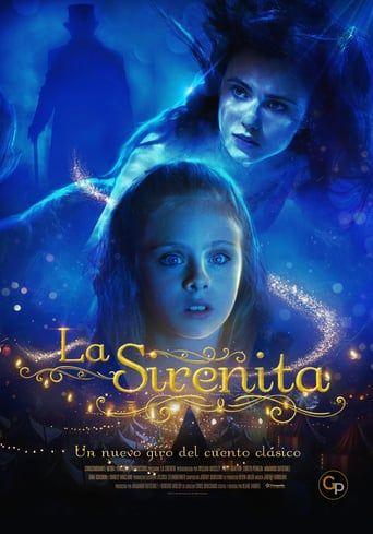 V E R La Sirenita Online Gratis Completa Filmaffinity Peliculas Fantasía Romance The Little Mermaid 2018 Mermaid Movies Mermaid Poster