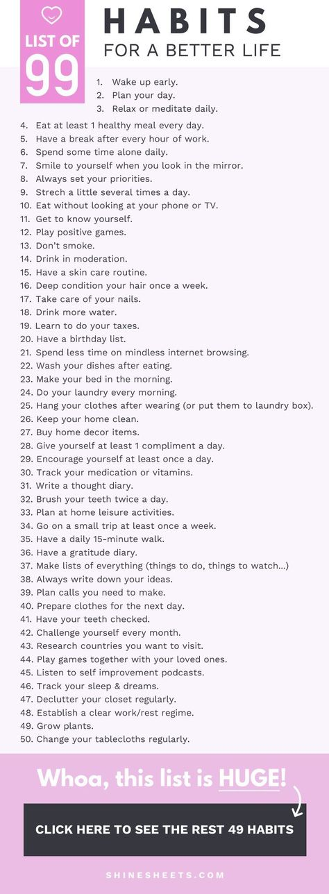 Hey, pretty! I'm always looking for ways to improve my life. Here is a list of 99 habits you can implement in your life to live better, feel better and become better. | ShineSheets.com | Personal development, habits, self improvement, growth mindset, life improvement, productivity, positivity, motivation, life audit, inspiration, self care