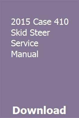 2015 Case 410 Skid Steer Service Manual | travutacad | Ford