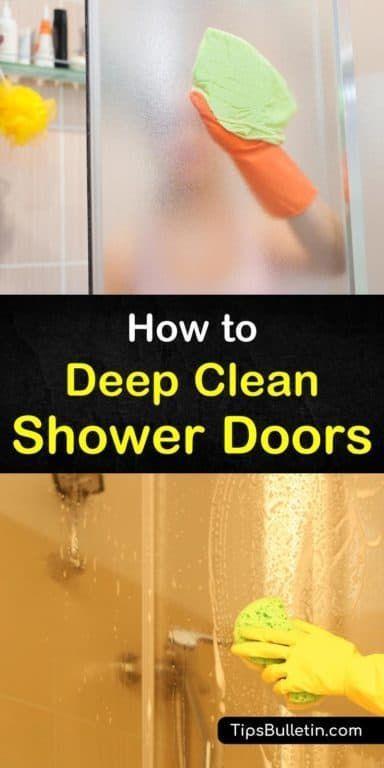 7 Handy Ways To Deep Clean Shower Doors