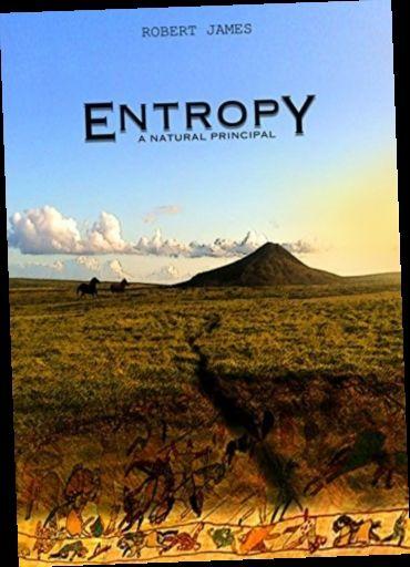 Ebook Pdf Epub Download Entropy A Natural Principle By Robert James Nature Ebook Entropy