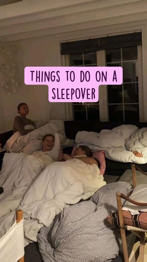 Things to do on a sleepover