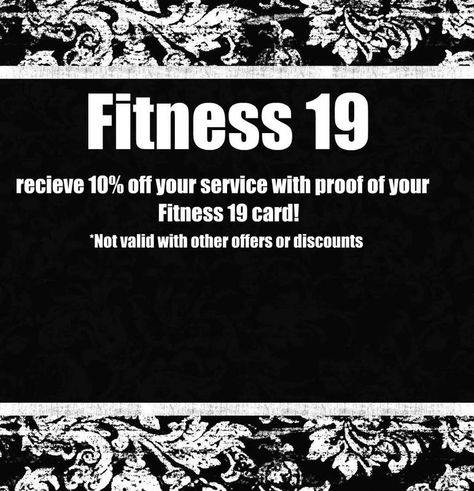 We Ve Partnered With Fitness 19 For A 10 Discount Stop By Danielle Robinson Salon Spa In Minneapolis Mn Spa Specials Spa Offers Spa