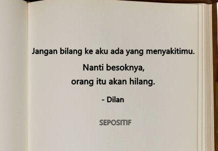 40 Kata Kata Mutiara Romatis Dari Novel Dilan 1990 Karya