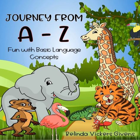 Journey from A to Z Fun with Basic Language Concepts Book and Interactive Book Companion