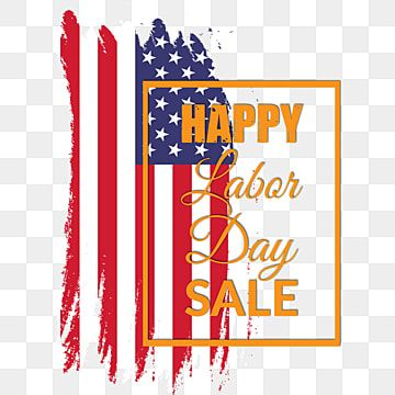 Happy Labor Day Sale Typography Banner Poster Business Png And Vector With Transparent Background For Free Download Creative Graphic Design Graphic Design Templates Print Design Template