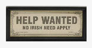 Image result for signs no negroes no irish no dogs | Irish history facts,  Irish history, Irish slavery